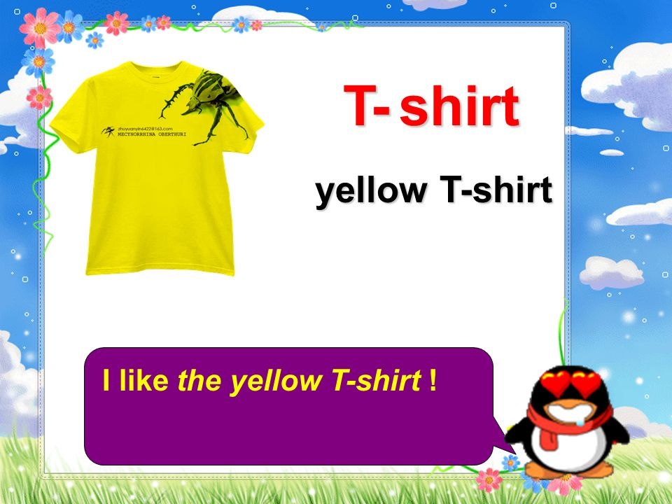 T - shirt yellow T-shirt I like the yellow T-shirt !