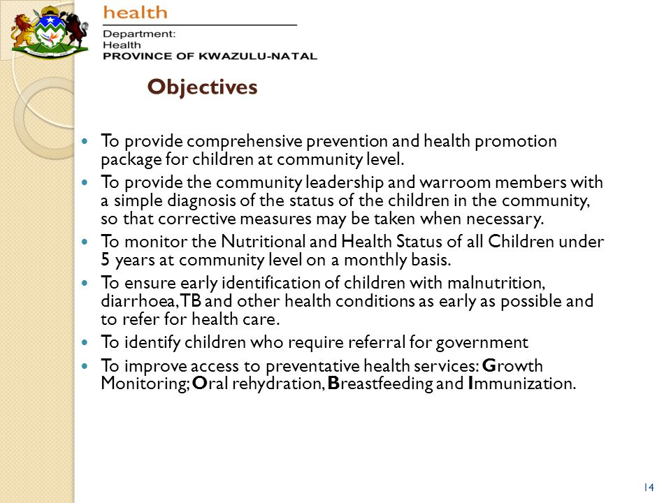 Objectives To provide comprehensive prevention and health promotion package for children at community level.