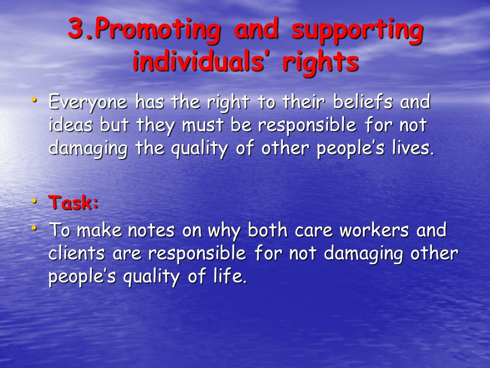 3.Promoting and supporting individuals' rights