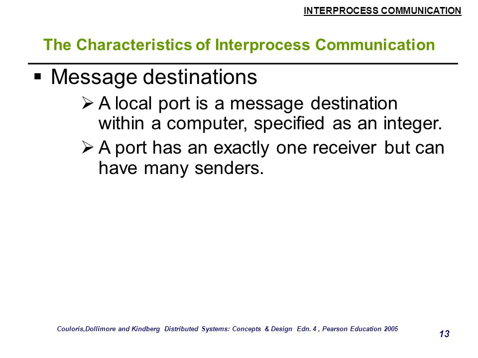 The Characteristics of Interprocess Communication