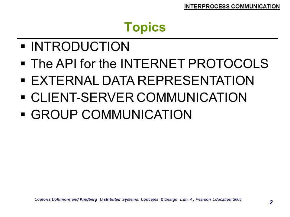 The API for the INTERNET PROTOCOLS EXTERNAL DATA REPRESENTATION