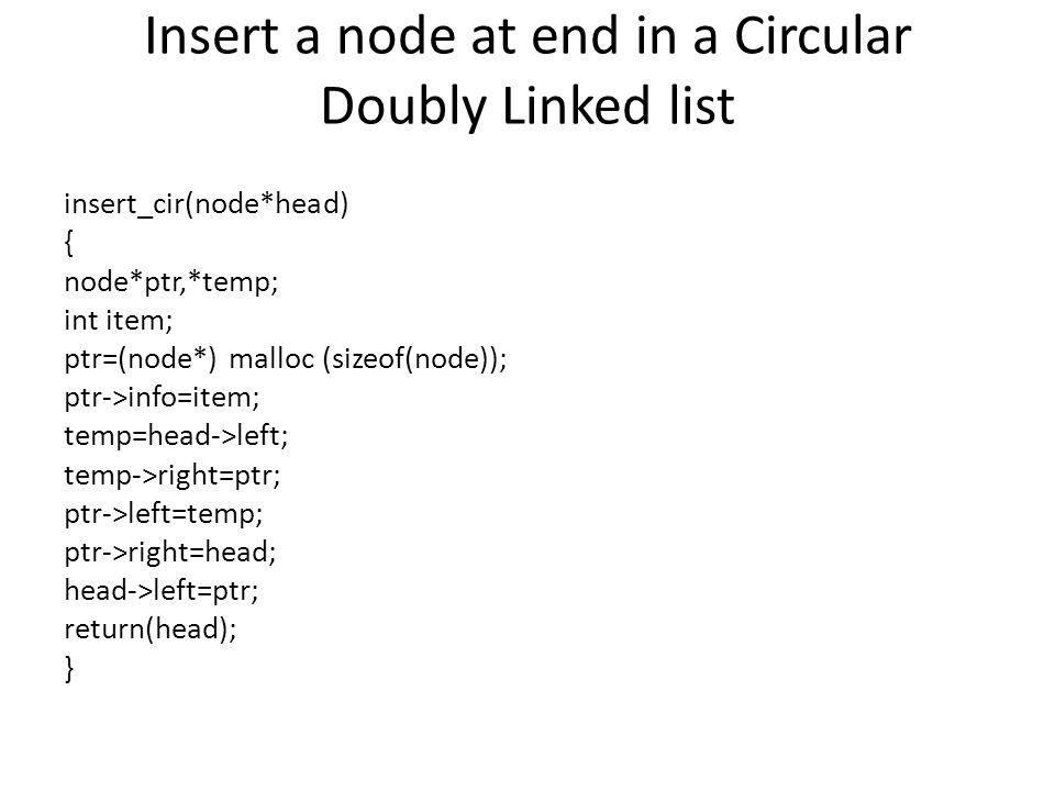 Insert a node at end in a Circular Doubly Linked list
