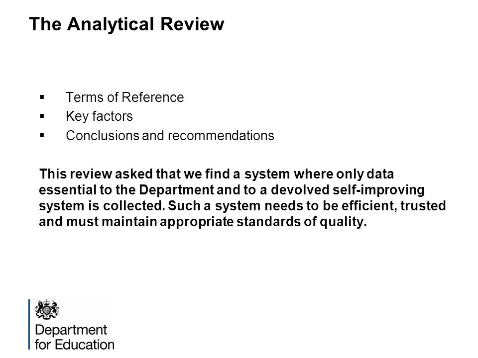 The Analytical Review Terms of Reference Key factors