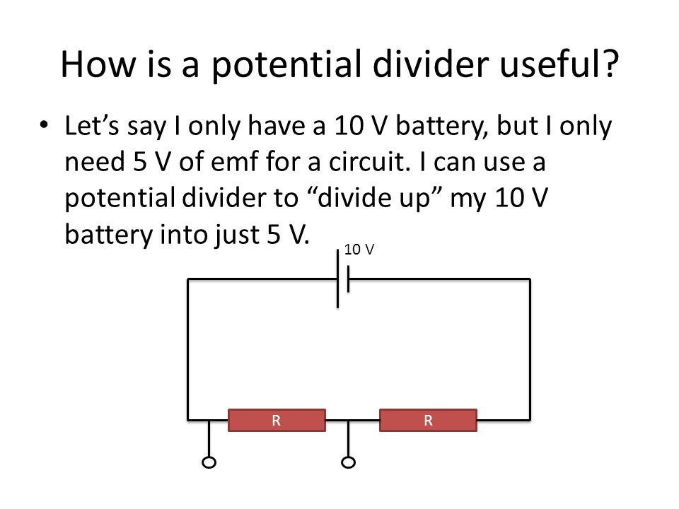 How is a potential divider useful