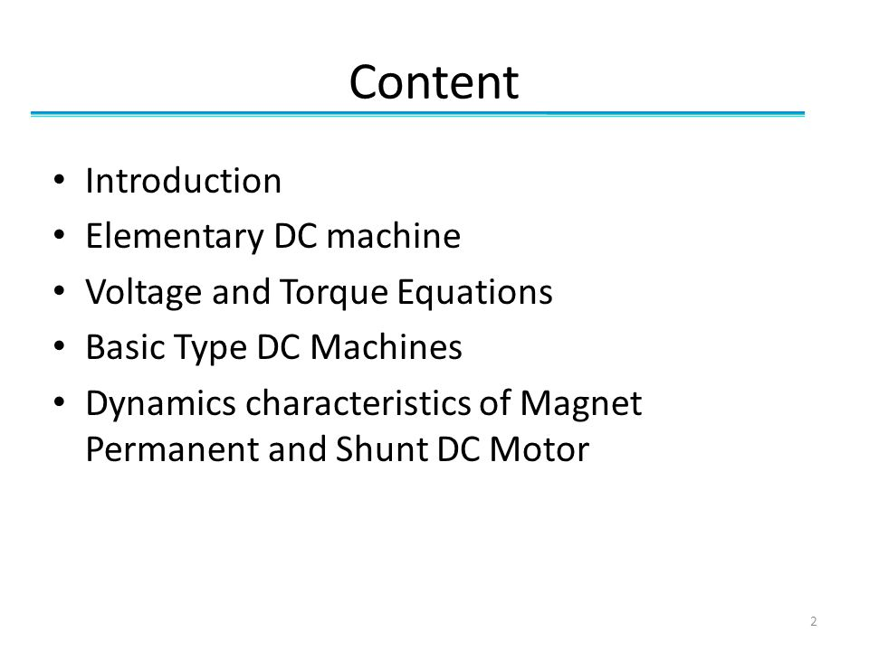 Content Introduction Elementary DC machine