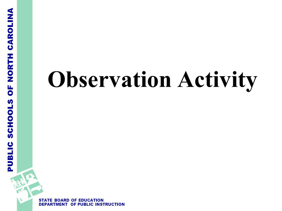 Observation Activity See TFPAI Observation Practice Activity and the TFPAI document: