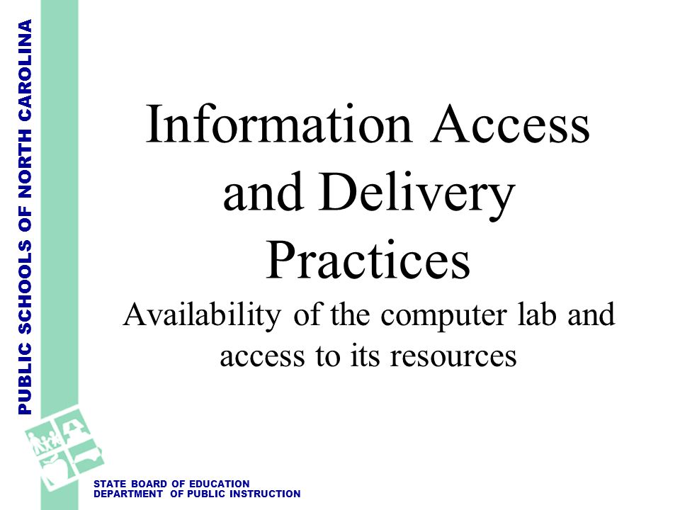 Information Access and Delivery Practices