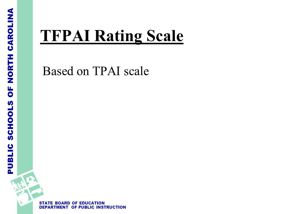 TFPAI Rating Scale Based on TPAI scale