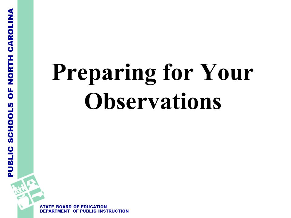 Preparing for Your Observations