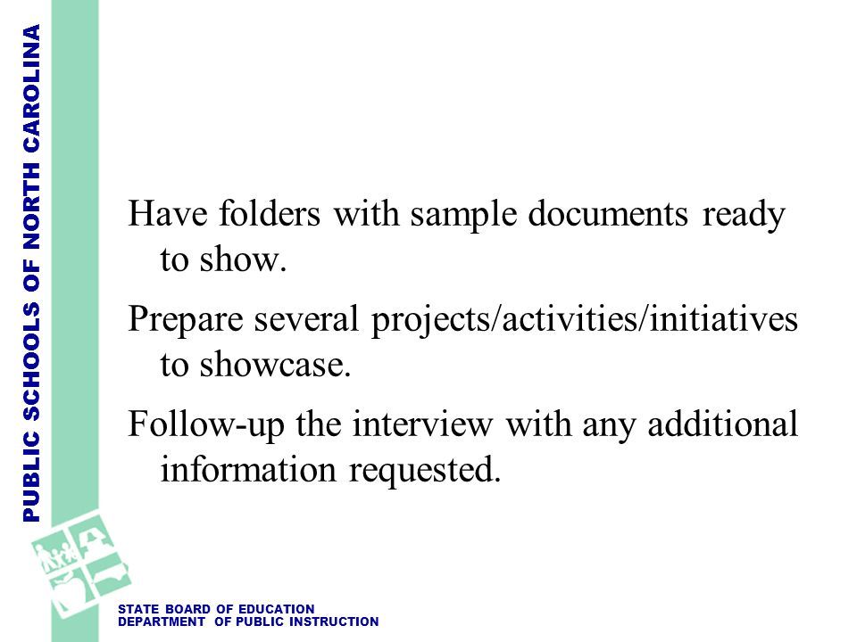 Have folders with sample documents ready to show.