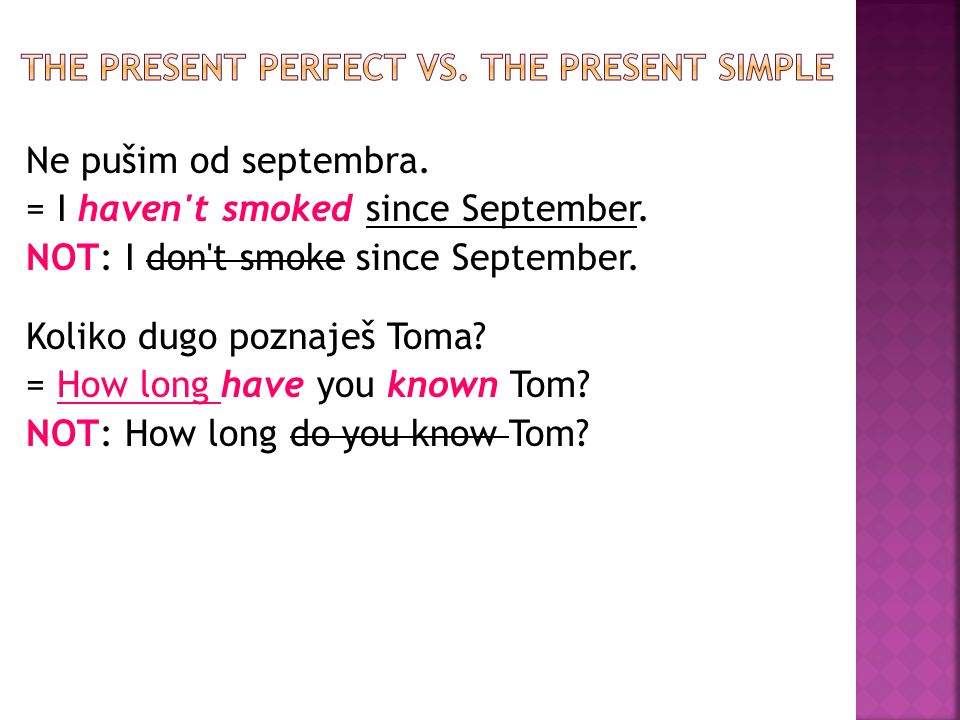The present perfect vs. The present simple