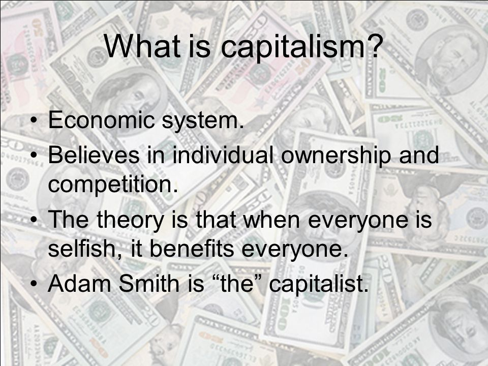 What is capitalism Economic system.