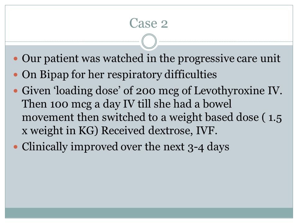 Case 2 Our patient was watched in the progressive care unit