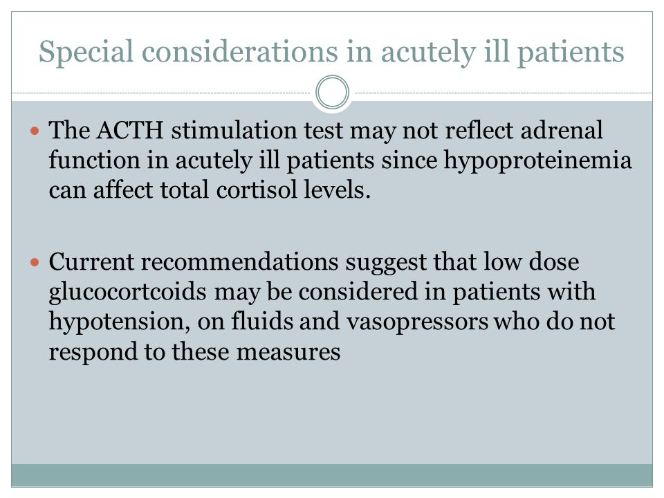 Special considerations in acutely ill patients