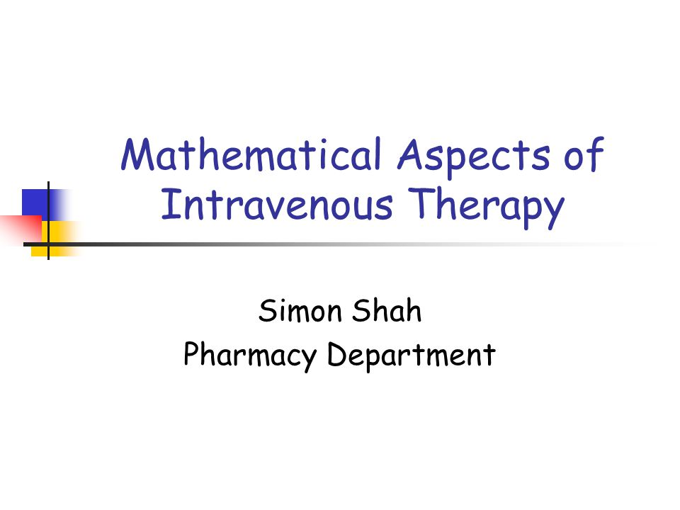 Mathematical Aspects of Intravenous Therapy