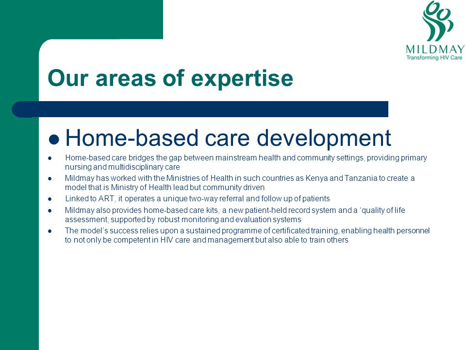Home-based care development