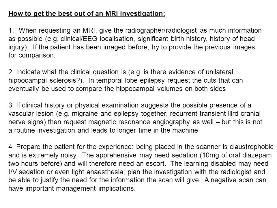 How to get the best out of an MRI investigation: