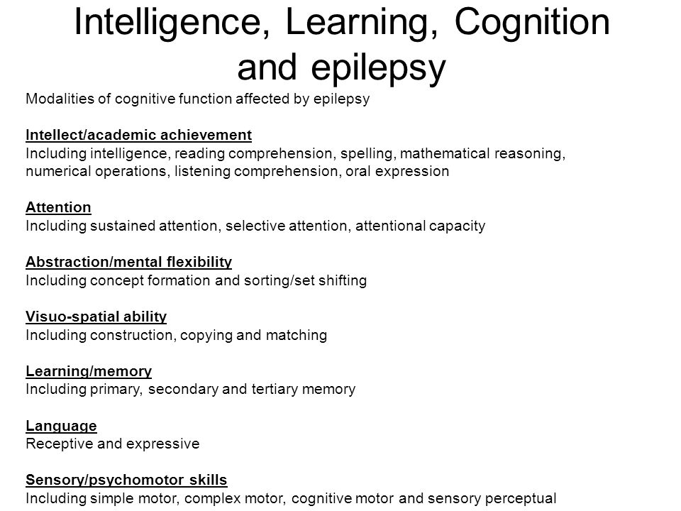 Intelligence, Learning, Cognition and epilepsy