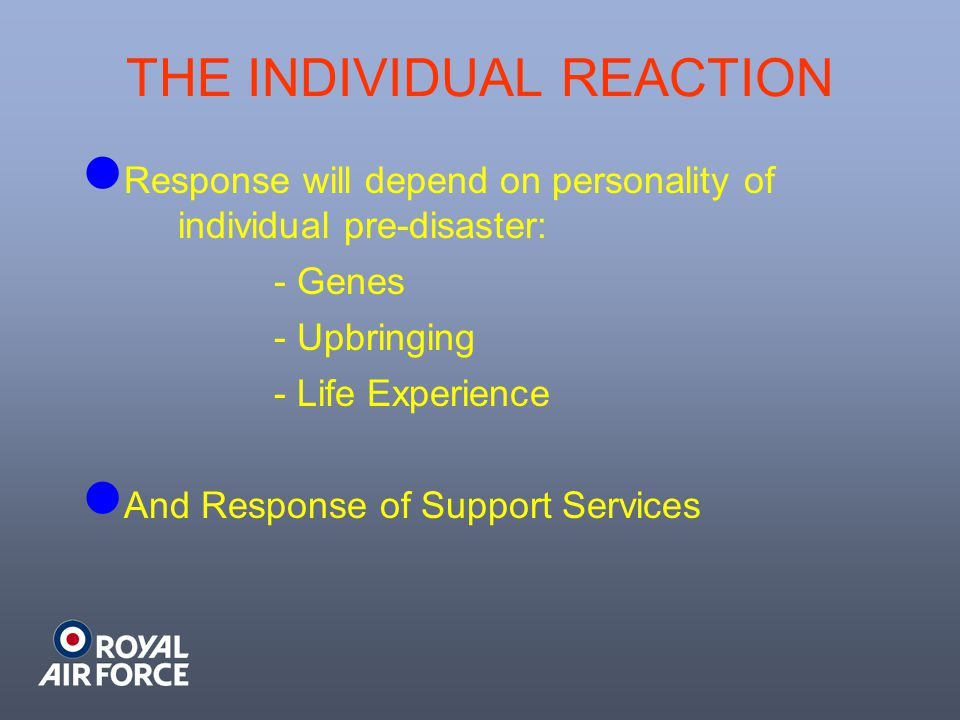 THE INDIVIDUAL REACTION