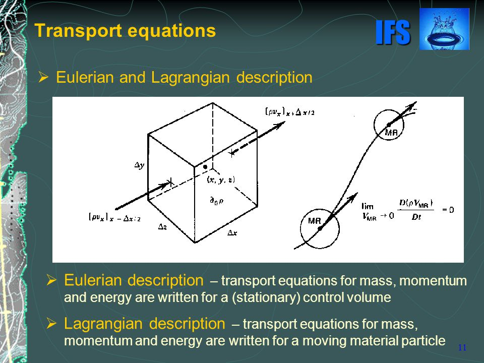 Transport equations Eulerian and Lagrangian description