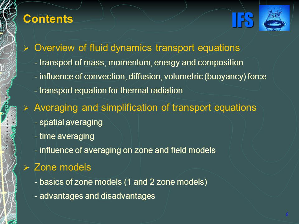 Contents Overview of fluid dynamics transport equations