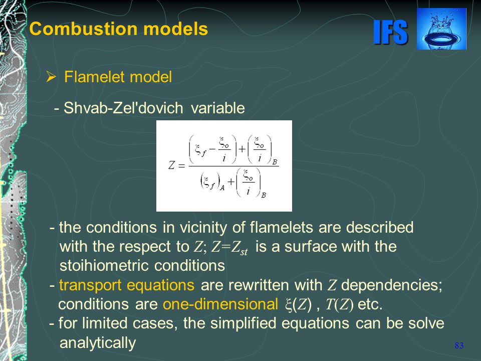 Combustion models Flamelet model - Shvab-Zel dovich variable