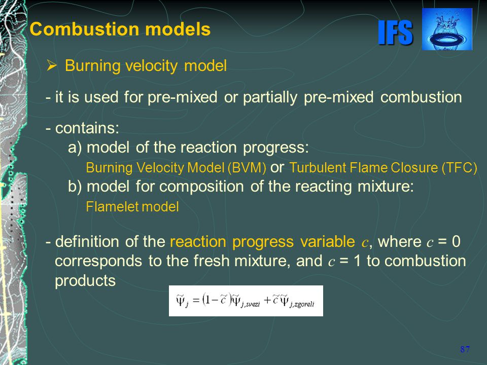 Combustion models Burning velocity model