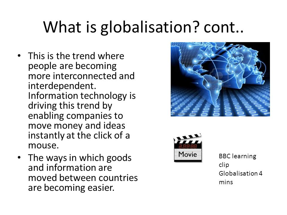 What is globalisation cont..