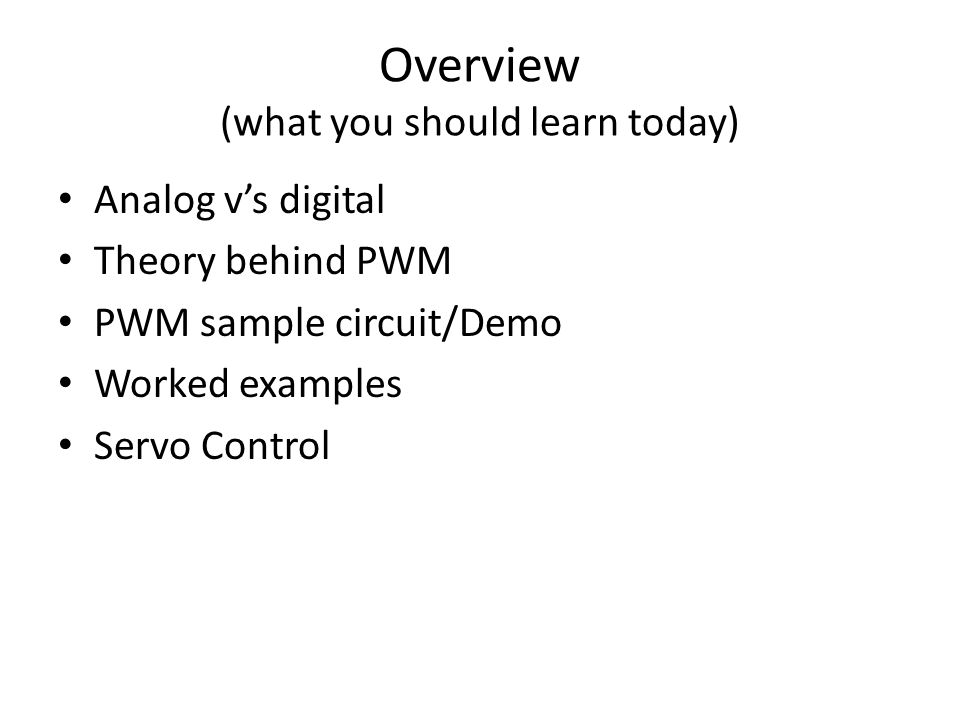 Overview (what you should learn today)