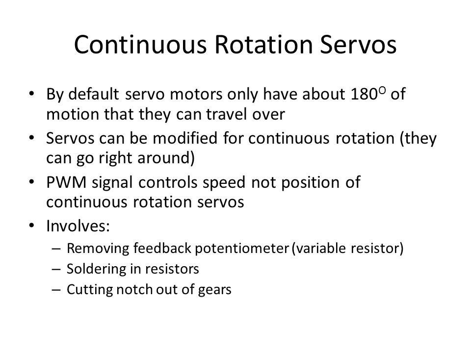 Continuous Rotation Servos