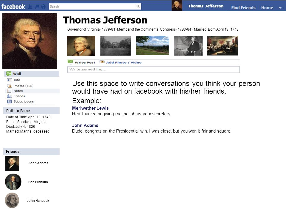 Friends Path to Fame. Thomas Jefferson. Thomas Jefferson.