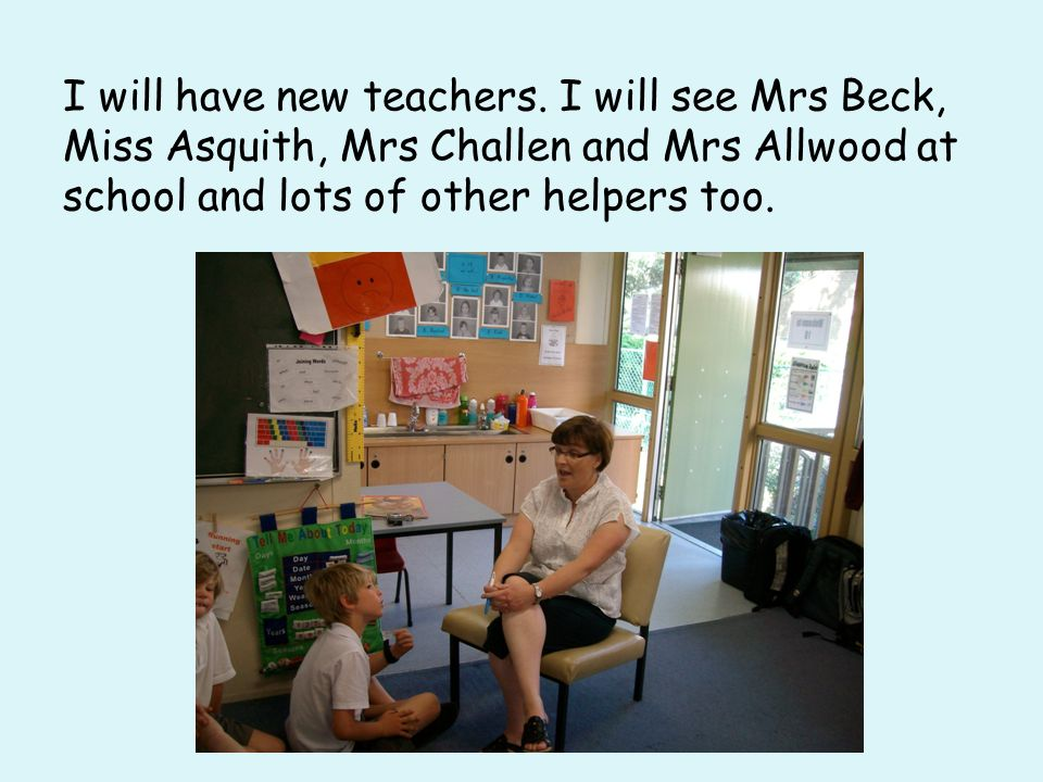 I will have new teachers