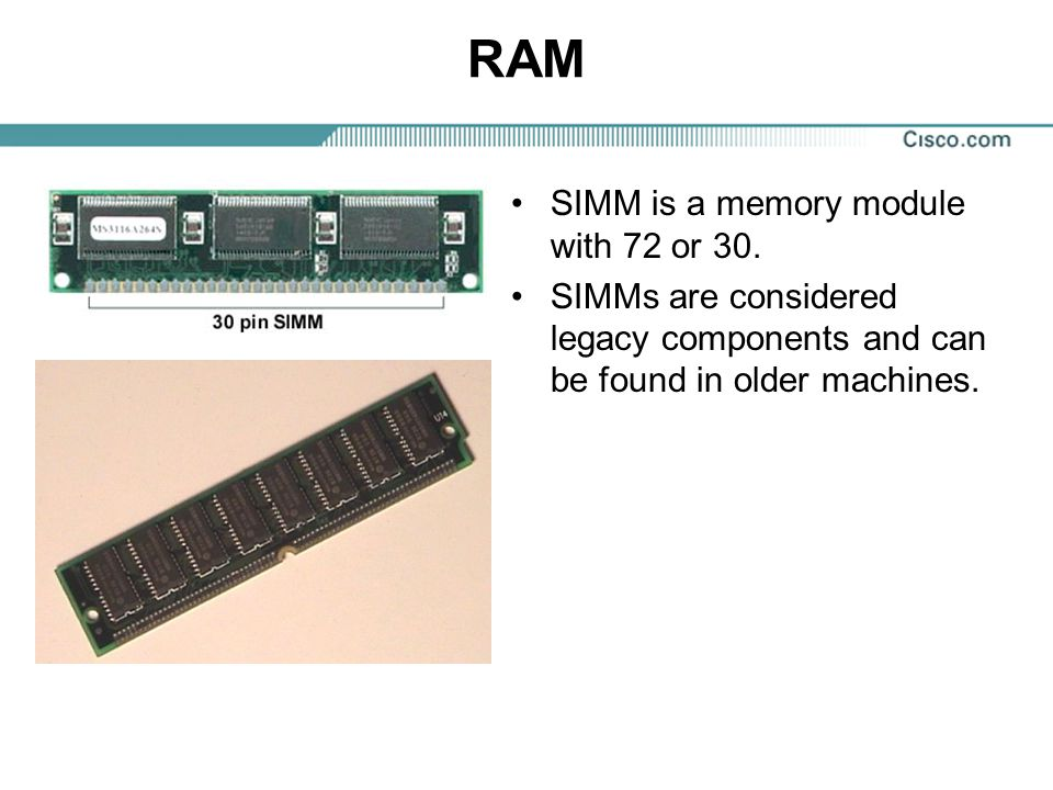 RAM SIMM is a memory module with 72 or 30.