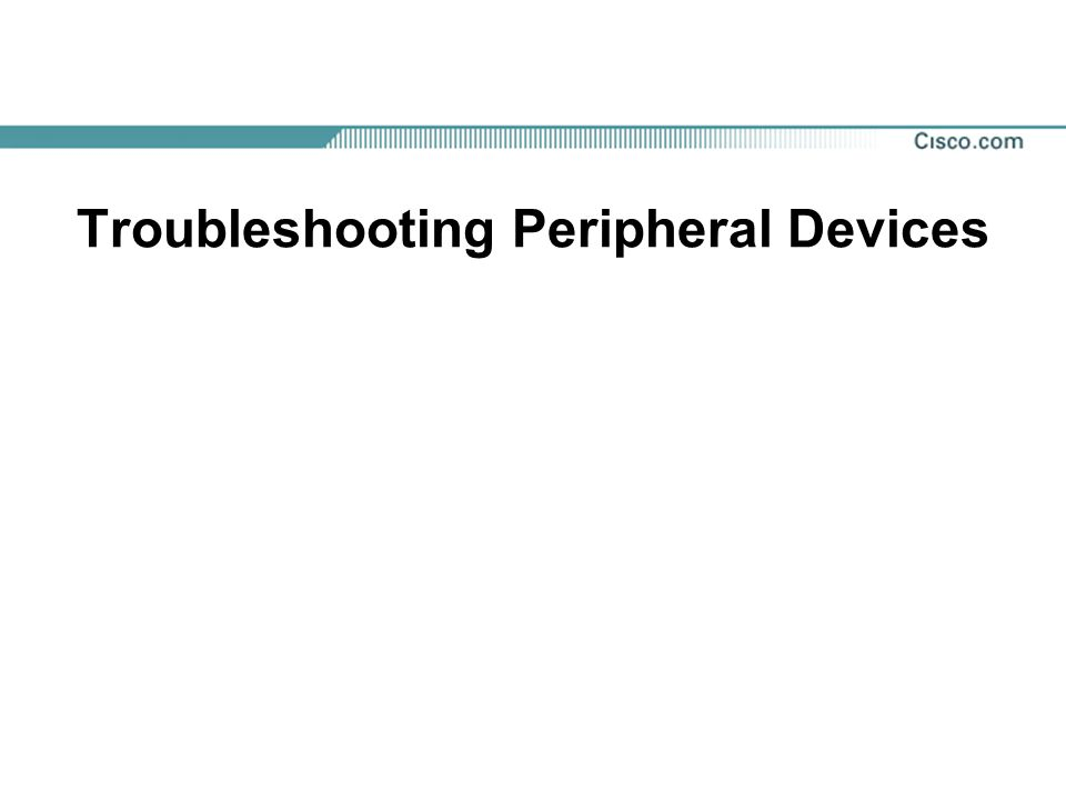 Troubleshooting Peripheral Devices