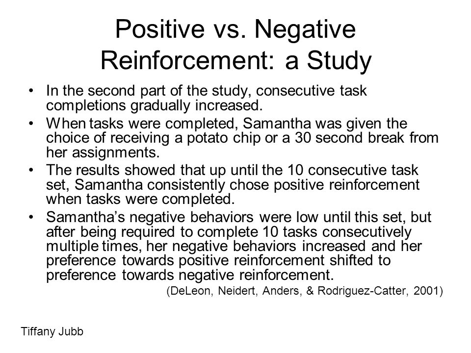 Positive vs. Negative Reinforcement: a Study