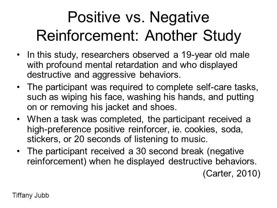 Positive vs. Negative Reinforcement: Another Study