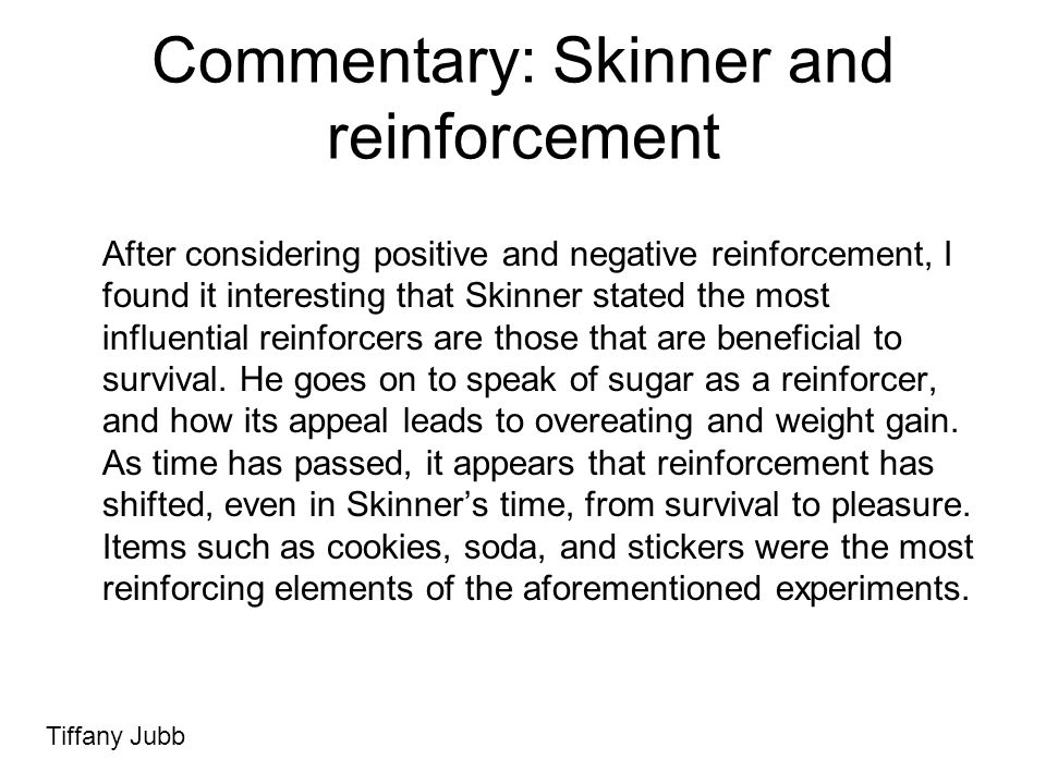 Commentary: Skinner and reinforcement