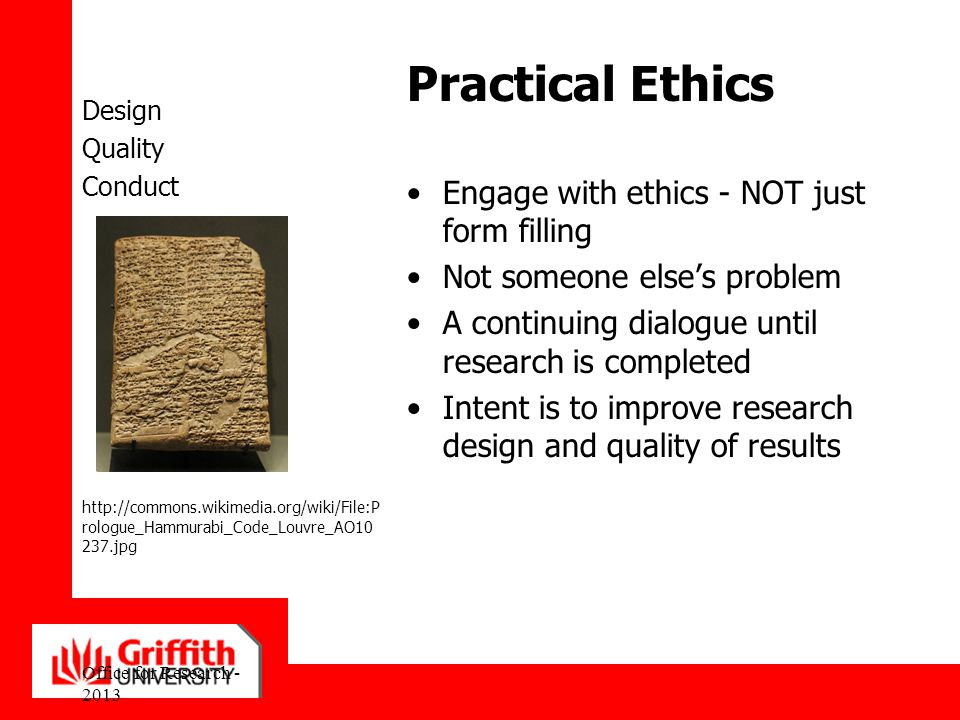 Practical Ethics Engage with ethics - NOT just form filling