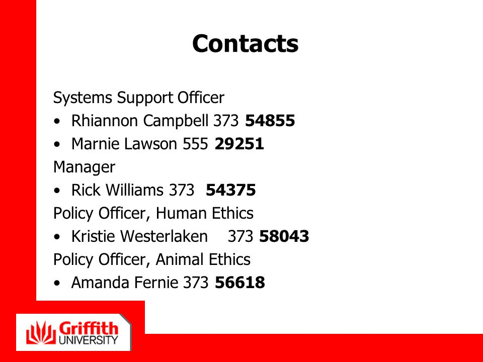Contacts Systems Support Officer Rhiannon Campbell 373 54855