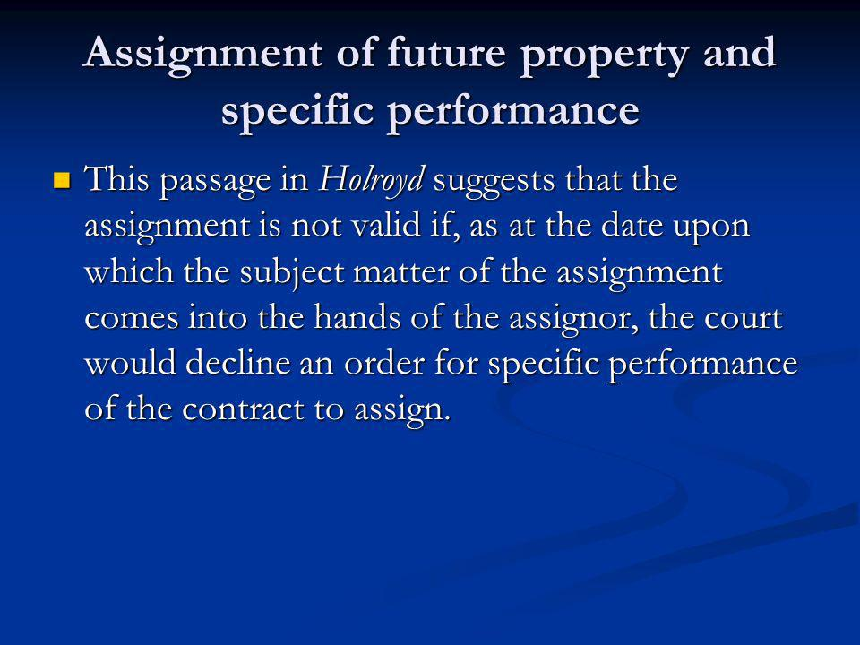 Assignment of future property and specific performance
