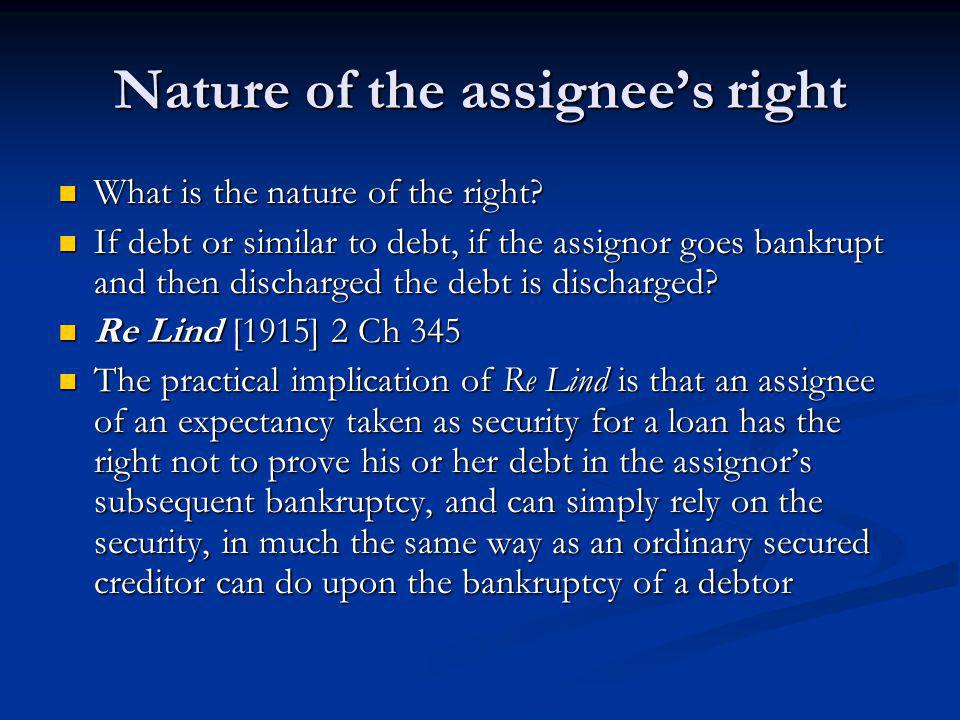 Nature of the assignee's right