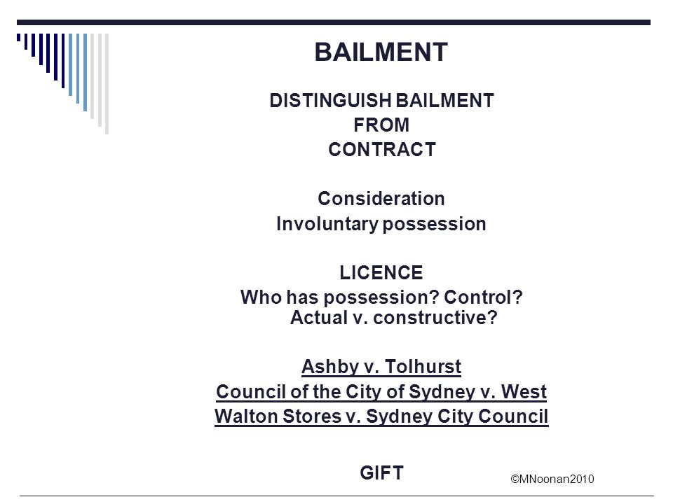 BAILMENT DISTINGUISH BAILMENT FROM CONTRACT Consideration