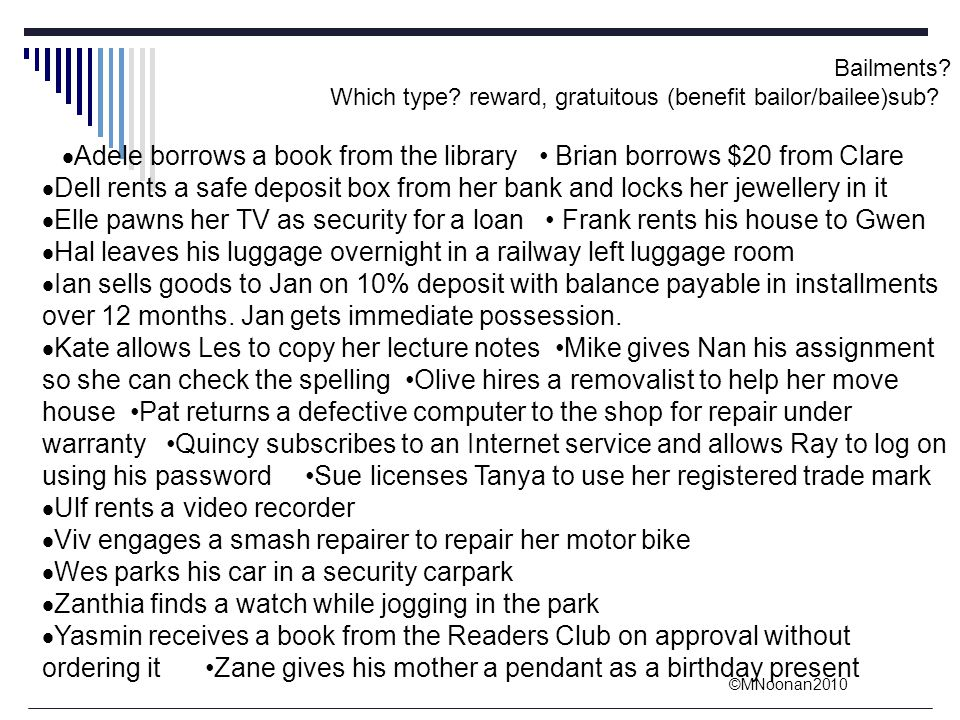 Adele borrows a book from the library • Brian borrows $20 from Clare