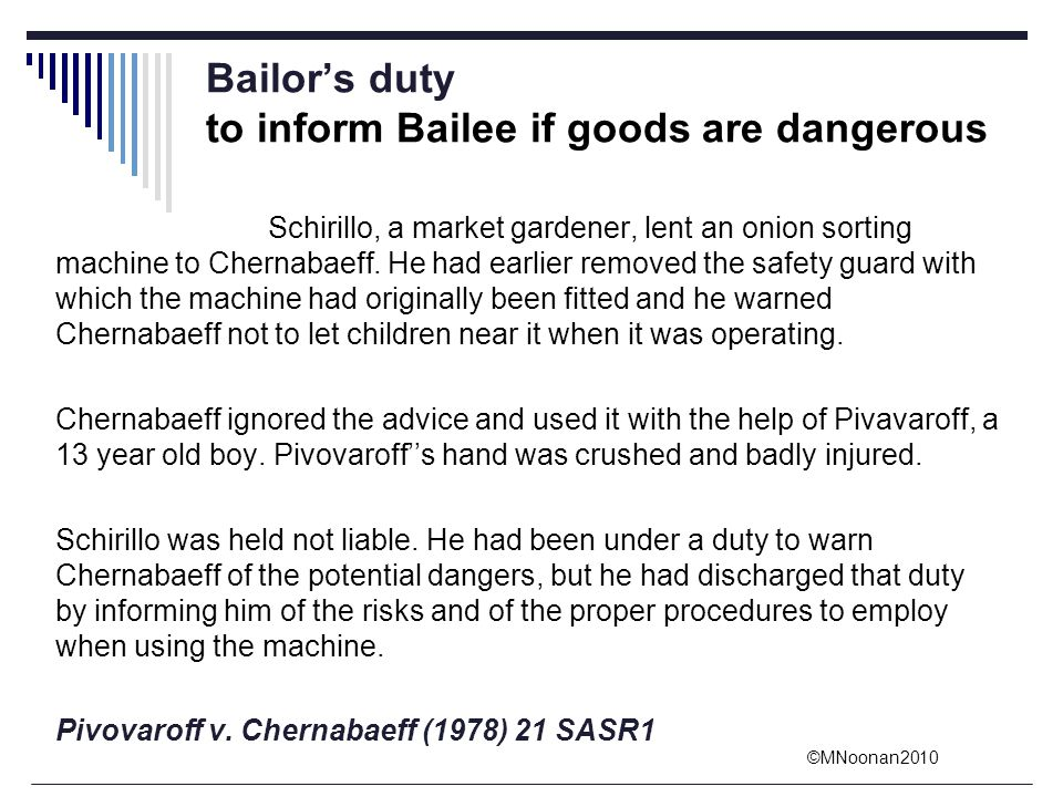 Bailor's duty to inform Bailee if goods are dangerous