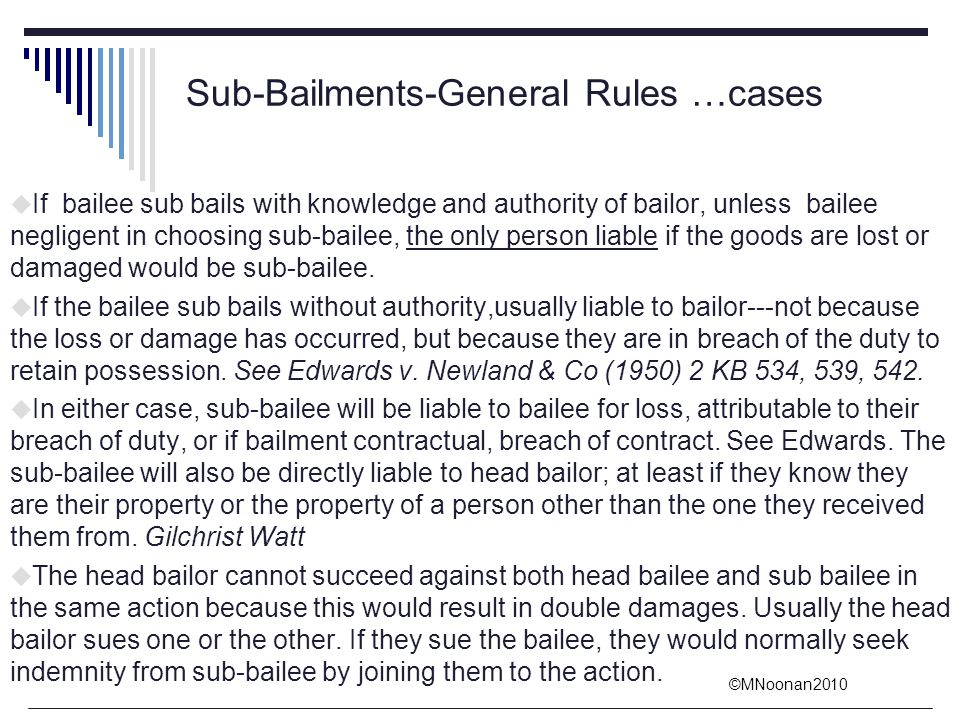 Sub-Bailments-General Rules …cases