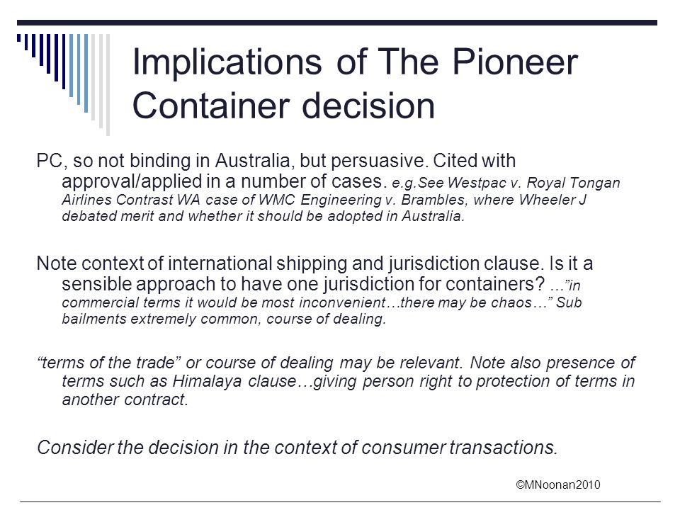 Implications of The Pioneer Container decision