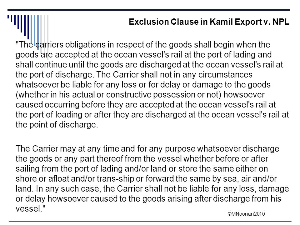 Exclusion Clause in Kamil Export v. NPL