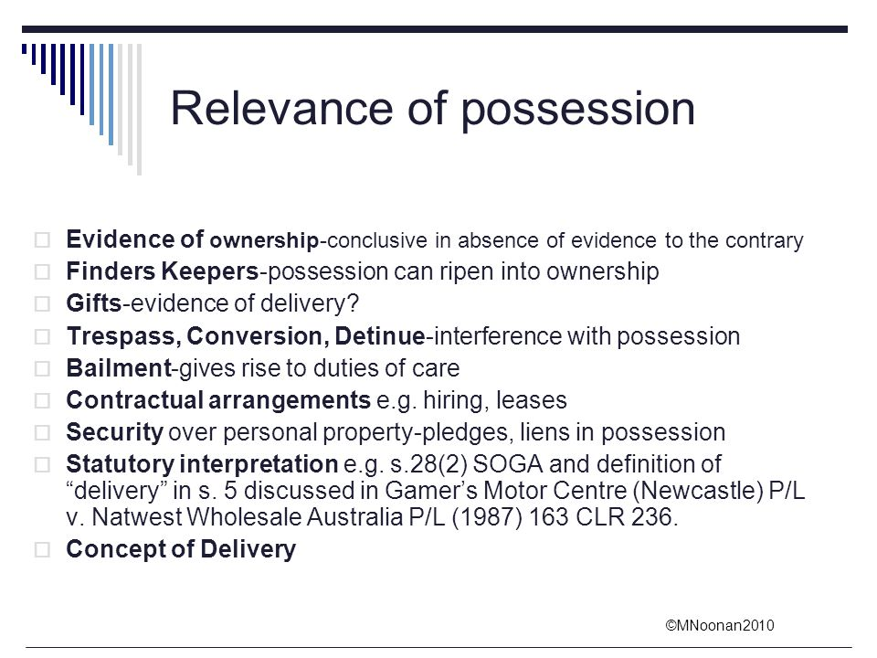 Relevance of possession