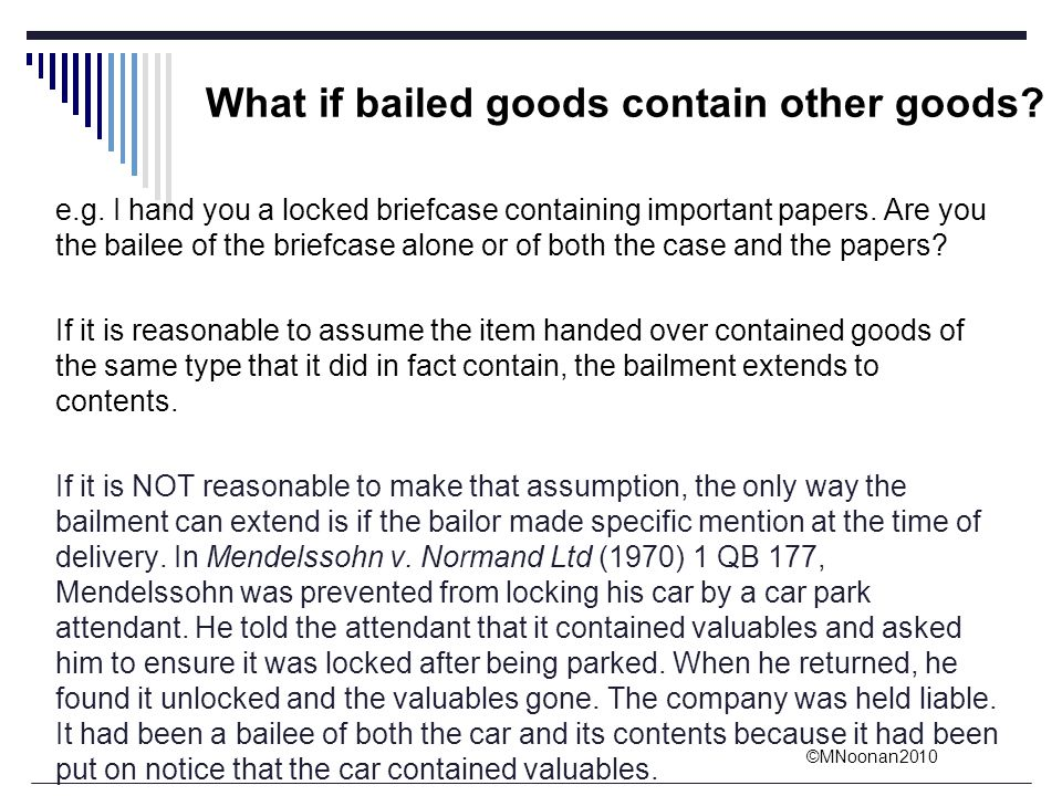 What if bailed goods contain other goods