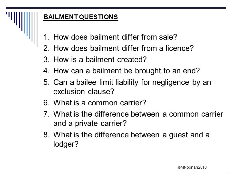 1. How does bailment differ from sale